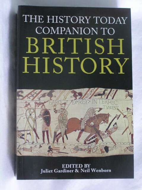 History Today Companion to British History, Gardiner, Juliet, Excellent Book