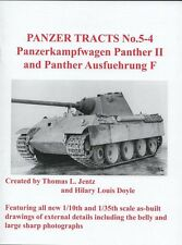 Panzer Tracts 5-4: Panzerkampfwagen Panther II and Panther Ausfuehrung F