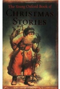 Very-Good-0192781693-The-Young-Oxford-Book-of-Christmas-Stories-Dennis-Pepper-P