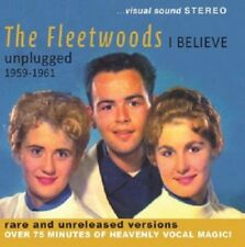 I Believe: Unplugged 1959-1961 by The Fleetwoods (CD, Nov-2013, Dolphin Records)