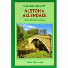 Alston and Allendale in the North Pennines by Paul Hannon (Paperback, 2004)