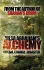 Alchemy by Ailsa Abraham (Paperback, 2014)