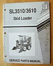 Original Gehl Sl3510 Sl3610 Skid Loader Service Parts Manual