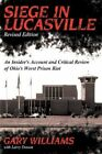 Siege in Lucasville 9781414021416 by Gary Williams Paperback