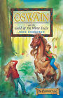 Oswain and the Guild of the White Eagle by John Houghton (Paperback, 2003)