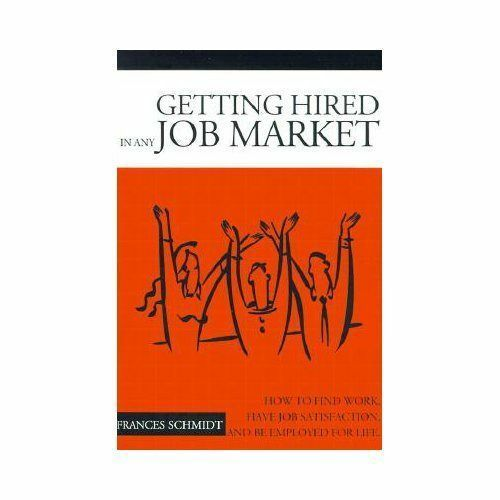 """Getting Hired in Any Job Market : """"Nitty Gritty"""" Employment Manual by Frances..."""