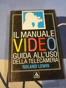 IL MANUALE VIDEO ROLAND LEWIS