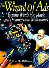 Wizard of Ads by R. H. Williams (Paperback, 1998)