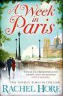 A Week in Paris by Rachel Hore (Paperback, 2014)
