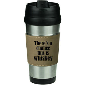 There S A Chance This Is Wine Coffee Travel Mug