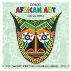 Color African Art by MR Mrinal Mitra (Paperback / softback, 2014)