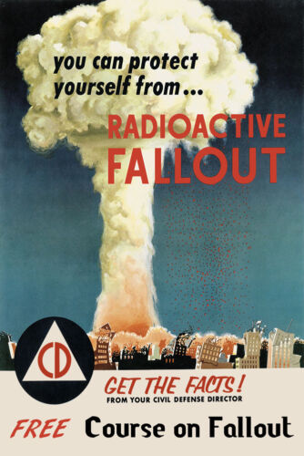 Radioactive Fallout Atom Bomb Civil Defense USA Vintage Poster Repro FREE S//H