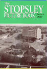 The Stopsley Picture Book by James Dyer (Paperback, 1999)