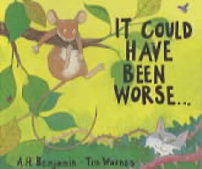1 of 1 - It Could Have Been Worse.. A H Benjamin NEW (Paperback) Children's Book