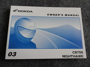 2003 honda cb750 nighthawk owners manual cb 750 night hawk ebay rh ebay com nighthawk ac1900 owners manual nighthawk 750 owners manual