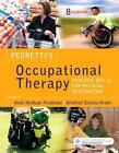Pedretti's Occupational Therapy : Practice Skills for Physical Dysfunction by Heidi McHugh Pendleton and Winifred Schultz-Krohn (2017, Hardcover)