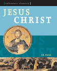 Jesus Christ: The Fullest and Most Vivid Account of Jesus' Life by J. R. Porter (Paperback, 2007)