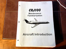 CJR100 Maintenance Training Manual CL600-2B19