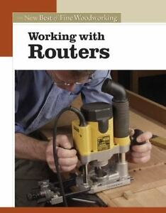 Working-with-Routers-Fine-Woodworking-woodcarving-book-softcover-workshop-tool