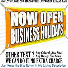 Now Open Business Holidays Custom Vinyl Banner Personalized Outdoors Sign