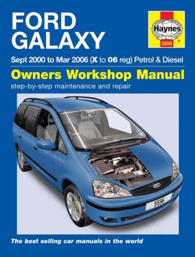 FORD GALAXY essence Diesel 2000-2006 Haynes manuel 5556 nouveau
