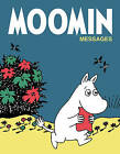 Moomin Messages by Frances Lincoln Publishers Ltd (Paperback, 2016)