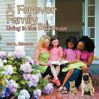 A Forever Family: Living in the Big House by Sal A Edwards (Paperback / softback, 2012)