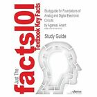 Studyguide for Foundations of Analog and Digital Electronic Circuits by Agarwal, Anant, ISBN 9781558607354 by Cram101 Textbook Reviews (Paperback / softback, 2012)