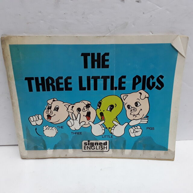 Three Little Pigs: In Signed English