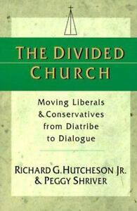 Divided-Church-Moving-Liberals-and-Conservatives-from-Diatribe-to-Dialogue