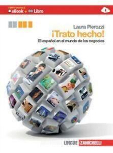 Trato-hecho-Zanichelli-scuola-Pierozzi-codice-9788808173881
