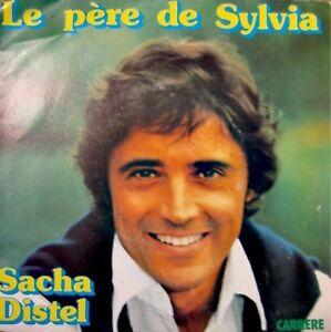 SACHA-DISTEL-le-pere-de-sylvia-a-tes-amours-SP-1976-VG