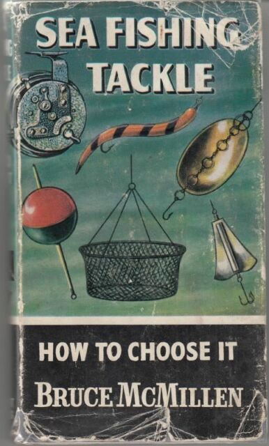 Sea Fishing Tackle (How to Catch Them) : Bruce McMillen