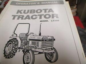 kubota l2350 tractor operators manual ebay rh ebay com Kubota L2350 Review Kubota Tractor L2350 4WD