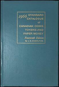 1966 Standard Catalogue Of Canadian Coins Paper Money By J E Charlton 14th Ed Ebay