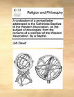 A Vindication of a Printed Letter Addressed to the Calvinistic Baptists of the Western Association, on the Subject of Doxologies; From the Remarks of a Member of the Western Association. by a Baptist. by Job David (Paperback / softback, 2010)