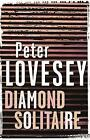 Diamond Solitaire by Peter Lovesey (Paperback, 2014)