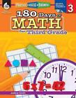 180 Days of Math for Third Grade by Shell Education Pub (Mixed media product, 2011)