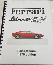 FERRARI DINO 308GT4 PARTS MANUAL 1979 EDITION REPRINT COMB BOUND