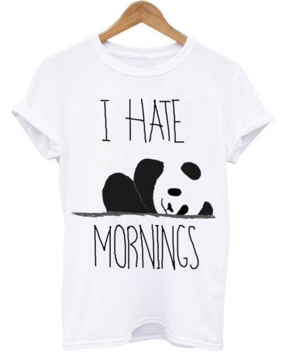 I HATE MORNINGS PANDA  LAZY DAYS UNICORN PUGS BED TIME UNISEX WHITE T-SHIRT