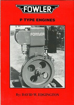 "History & Photos Lovely Fowler Instructions Type ""p"" Engine"