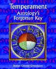 Temperament: Astrology's Forgotten Key by Dorian Gieseler Greenbaum (Paperback, 2005)