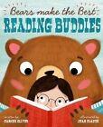 Bears Make the Best Reading Buddies by Carmen Oliver (Hardback, 2016)