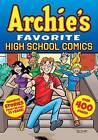 Archie's Favorite High School Comics by Archie Superstars (Paperback, 2015)