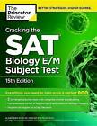 Cracking the Sat Biology E/M Subject Test by Princeton Review (Paperback, 2015)