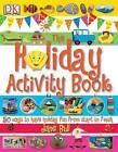 The Holiday Activity Book by Jane Bull (Hardback, 2007)