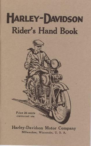 1925 HARLEY-DAVIDSON RIDER'S HAND BOOK - REPRODUCTION