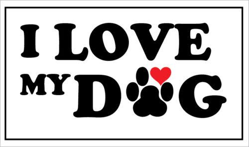 Animal I LOVE MY DOG Pet Funny Themed VINYL STICKER 29cm x 16cm Canine