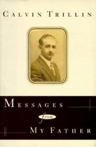 M1-Messages-from-My-Father-by-Calvin-Trillin-1996-Hardcover