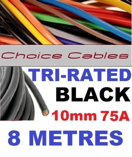 TRI RATED CABLE 10mm 75A 8 METRES BLACK CAR BOAT LOOM WIRE BS6231 PANEL WIRE 8m